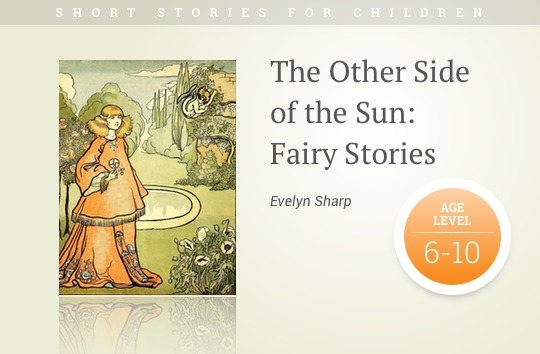 Short stories for kids - The Other Side  of the Sun