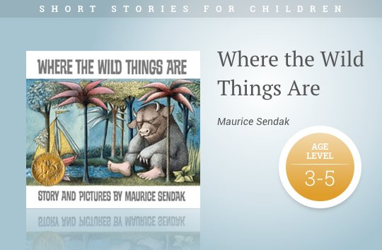 Short stories for children - Where the Wild Things Are