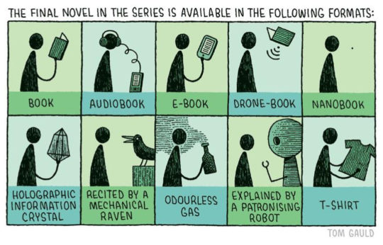All available formats of the new book - cartoon by Tom Gauld