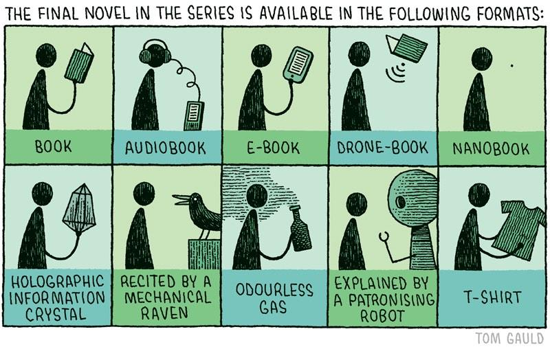 Available in the following book formats - a cartoon by Tom Gauld