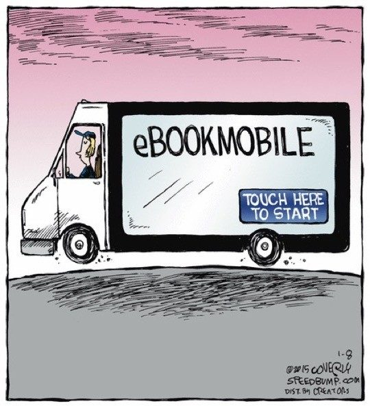 E-bookmobile - a cartoon by Dave Coverly
