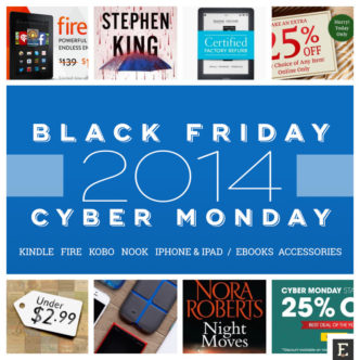 The best 2014 Black Friday and Cyber Monday ebook deals for Kindle, Kobo, Nook - ebooks, devices, and accessories