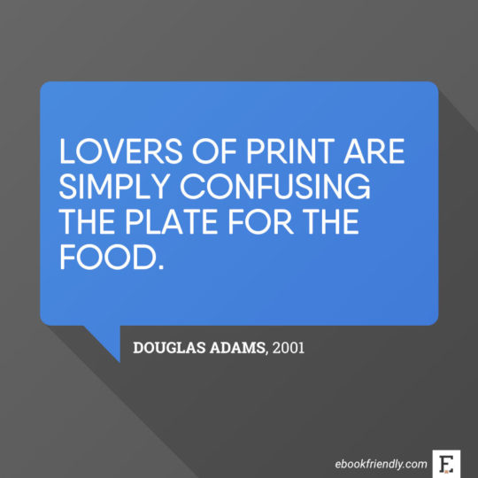 Most interesting quotes about books in the digital age douglas adams 2001 fandeluxe Images