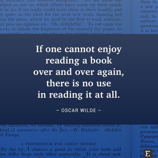 book quotes in images brilliant thoughts about books visualized if one cannot enjoy reading a book over and over again there is no use