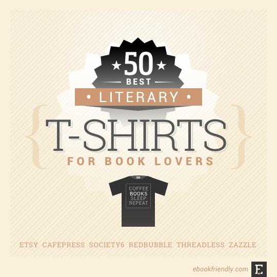 d29d25738 50 awesome literary t-shirts for book lovers