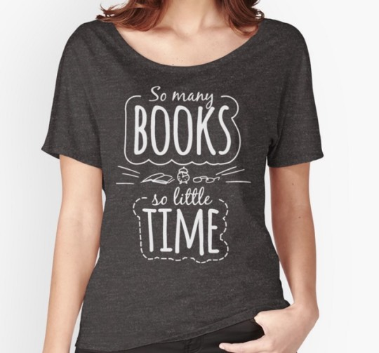 So Many Books So Little Time T-shirt Redbubble