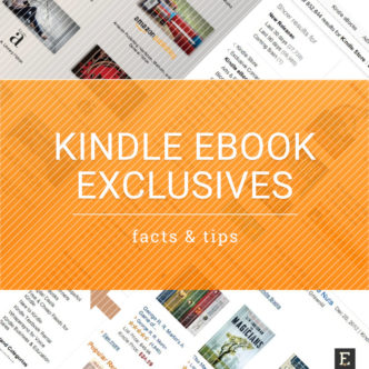 Kindle Ebook Exclusives - facts and tips