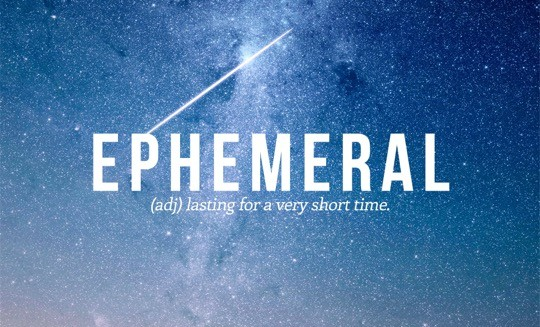 Most beautiful English words - Ephemeral
