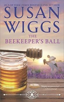 The Beekeeper's Ball - Susan Wiggs