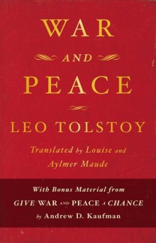 tolstoy war and peace essays Free essay: it is a work so amazingly great that though many have felt its greatness, few have understood how great it is tolstoy is one who reveals the.