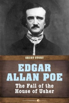 Edgar Alla Poe - The Fall of the House of Usher