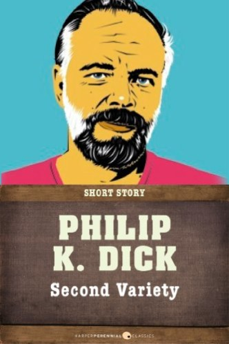 Philip K. Dick - Second Variety