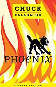 Phoenix - Chuck Palahniuk