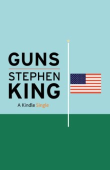 Stephen King - Guns