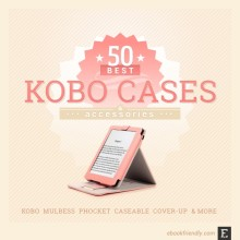 50 best Kobo cases, sleeves, and accessories