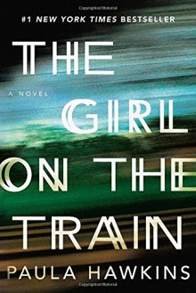 Paula Hawkins - The Girl on the Train