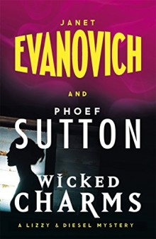 Wicked Charms - Janet Evanovich
