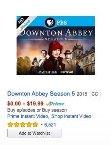Downton Abbey TV series is available via Amazon Prime