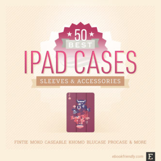 The best Apple iPad case covers, sleeves, accessories from around the web