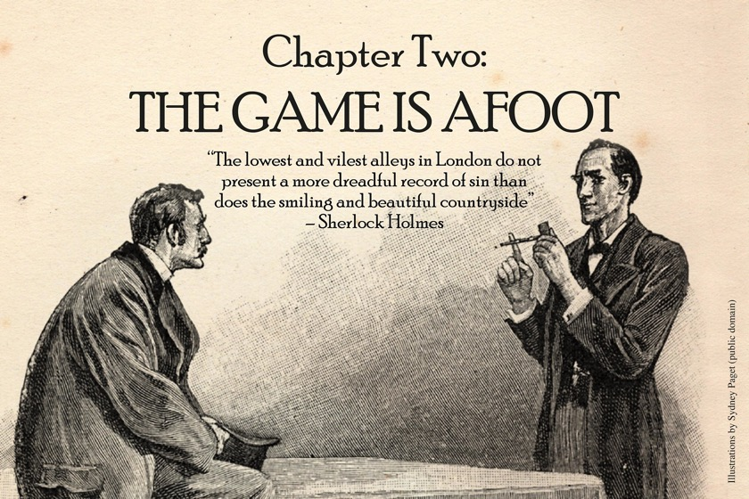 Sherlock Holmes chart 6 - The Game Is Afoot