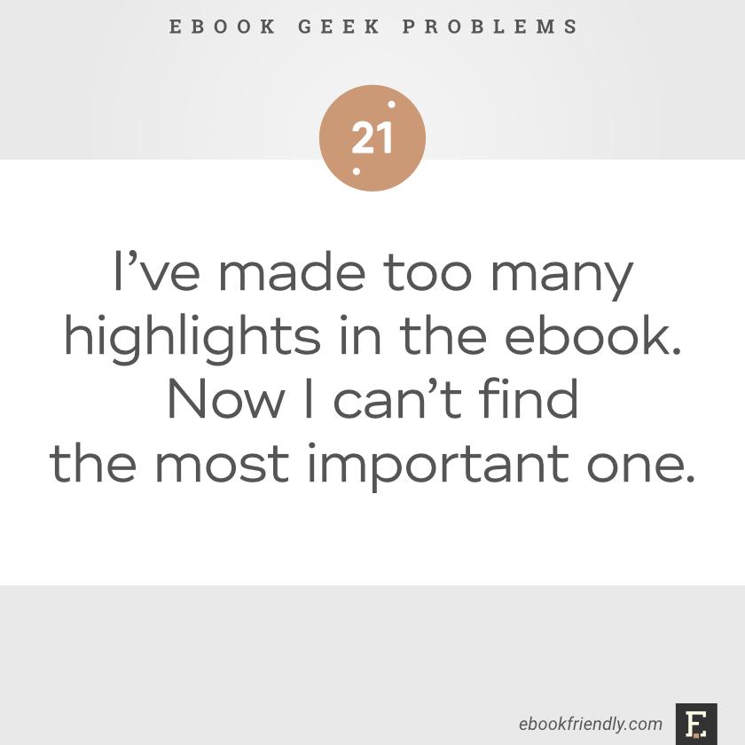 Ebook geek problems #21   Ebook Friendly