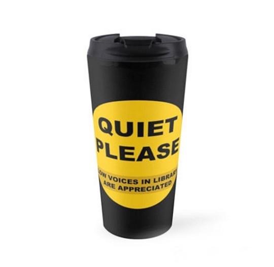 Library Quiet Please Travel Mug