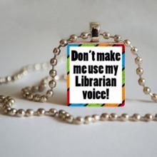 Library Tile Pendant - Librarian Voice