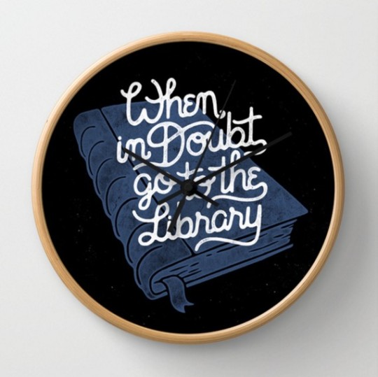 When in Doubt Go to the Library Clock