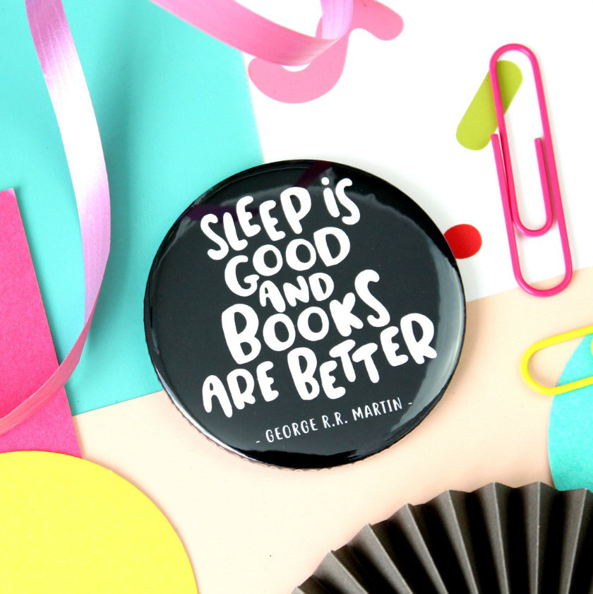 Books Are Better Pin Badge - best literary gifts for book lovers