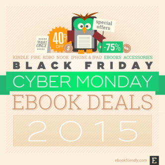 2015 Cyber Monday deals: Kindle, Fire, Nook, Kobo & more
