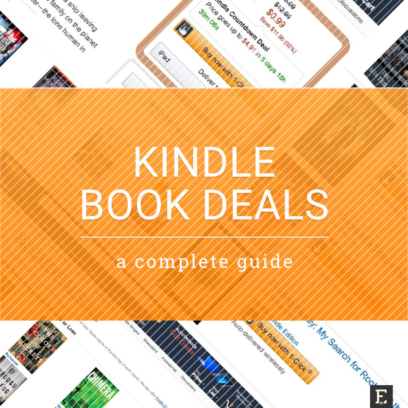 Kindle Book Deals A Quick And Complete Guide