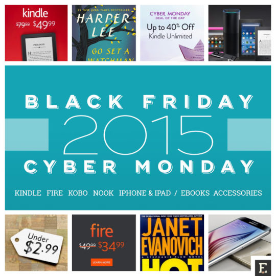 Best cyber monday deals 2015 kindle fire nook kobo and more the best 2015 black friday cyber monday deals for kindle kobo nook ipad fandeluxe Gallery