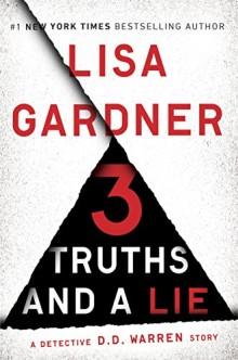 Best short stories 2016: 3 Truths and a Lie - Lisa Gardner