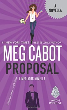 2016 novellas: Proposal - A Mediator Novella - Meg Cabot