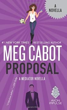2016 novellas: Proposal - A Mediator Novella - Meg Cabot