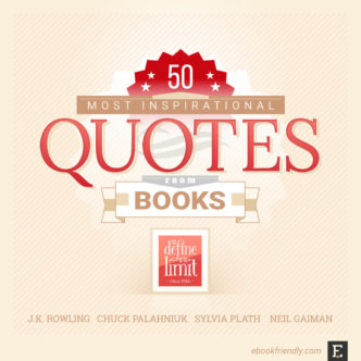 50 of the most inspirational quotes from books and literature