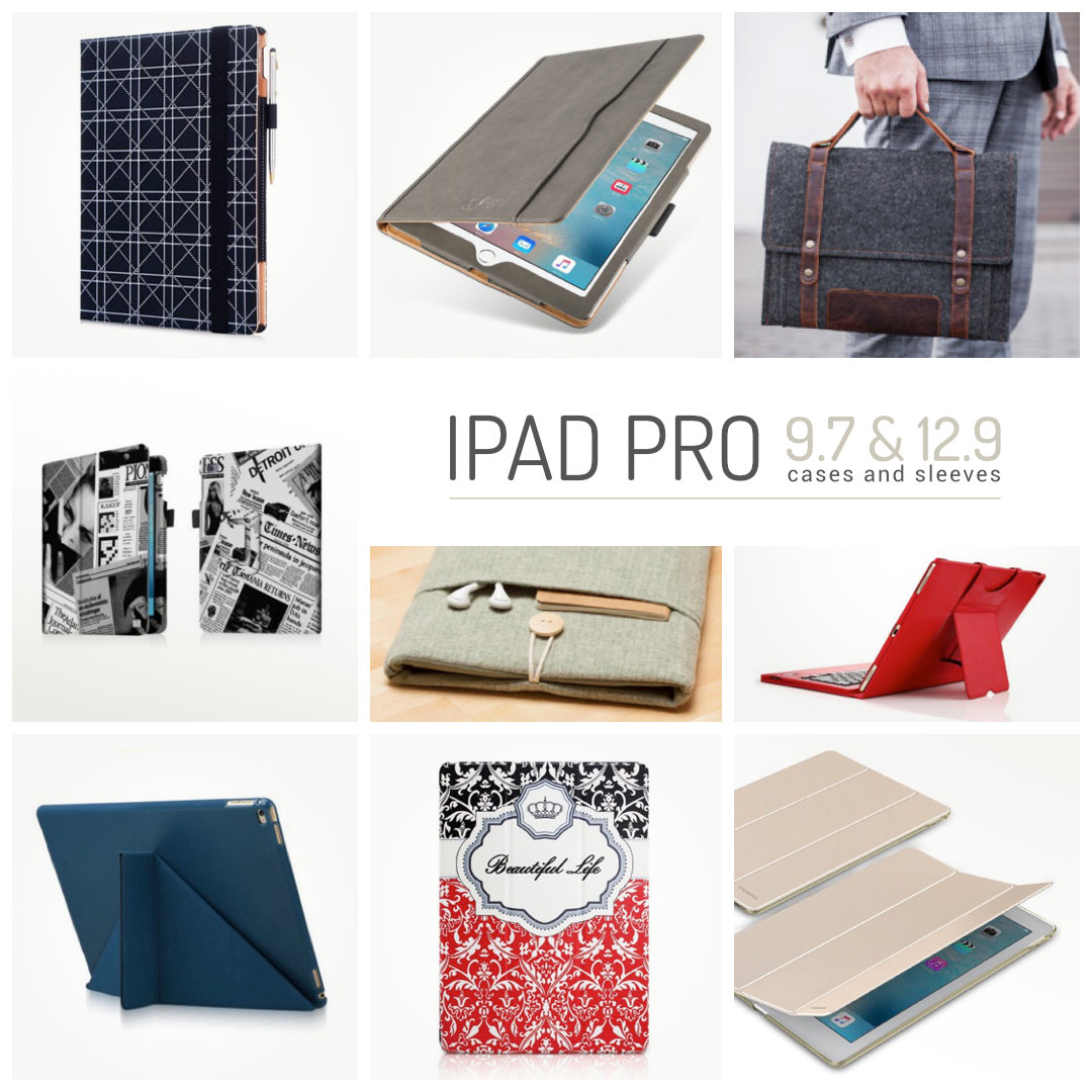 Best iPad Pro 9.7 and 12.9 case covers and sleeves