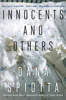 Innocents and Others - Dana Spiotta