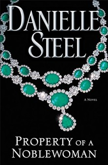 Property of a Noblewoman - Danielle Steel