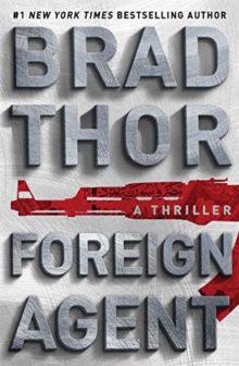Foreign Agent - Brad Thor
