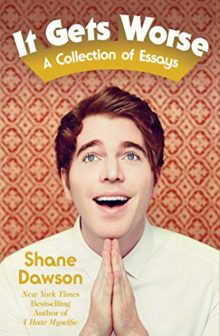 It Gets Worse: A Collection of Essays - Shane Dawson