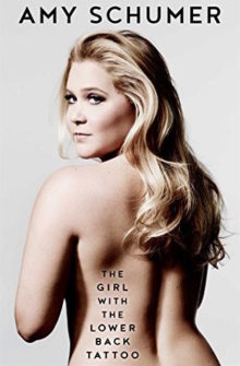 The Girl with the Lower Back Tattoo - Amy Schumer