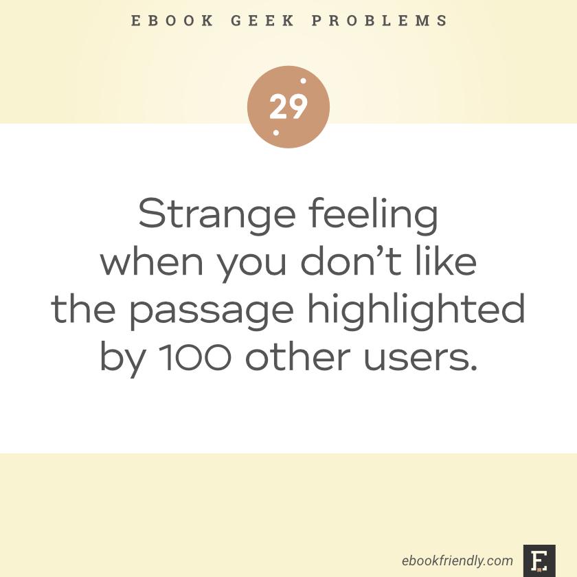 Ebook geek problems #29 | Ebook Friendly