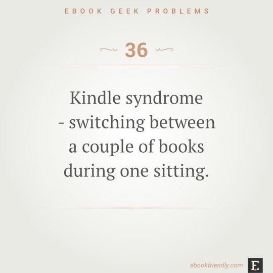 Ebook geek problems #36 | Ebook Friendly