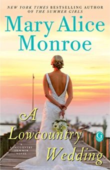 A Lowcountry Wedding - Mary Alice Monroe