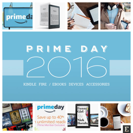 Amazon Prime Day 2016 - Kindle and Fire sales