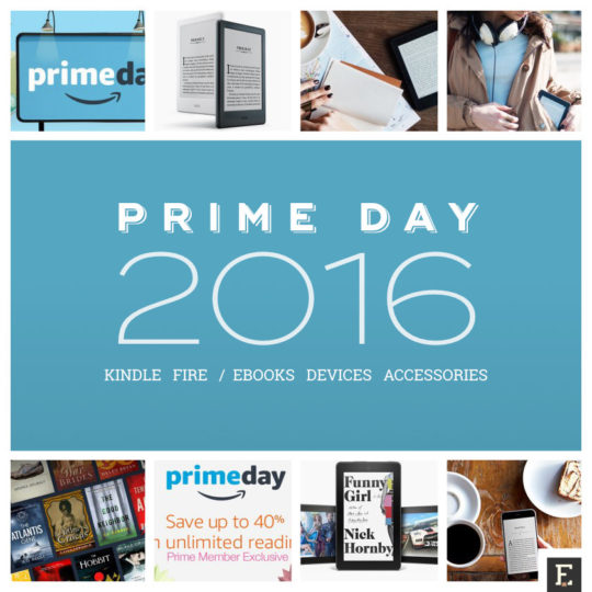 Amazon Prime Day 2016 - all Kindle and Fire deals in one handy list