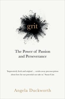 Grit - The Power of Passion and Perseverance - Angela Duckworth