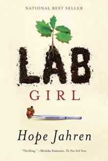 Lab Girl - Hope Jahren - Best Books of 2016 So Far