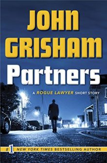 Partners - A Rogue Lawyer Short Story - John Grisham